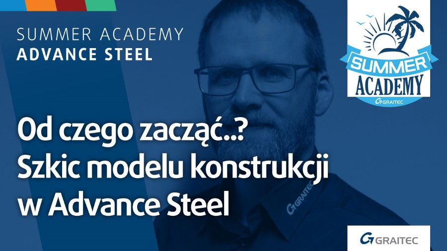 Graitec Szkic modelu konstrukcji w Advance Steel ALL