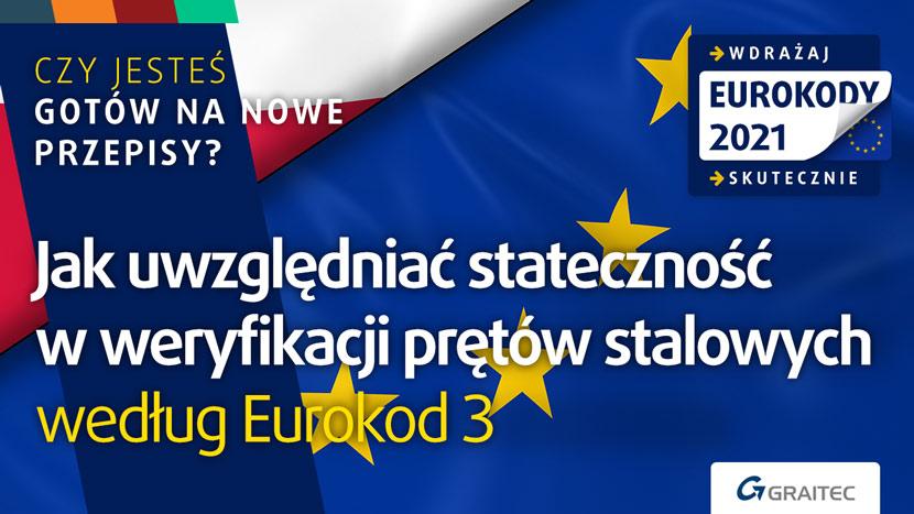 Jak uwzględniać stateczność w weryfikacja nośności prętów stalowych wg Eurokod 3 (PN-EC 1993-1-1)?